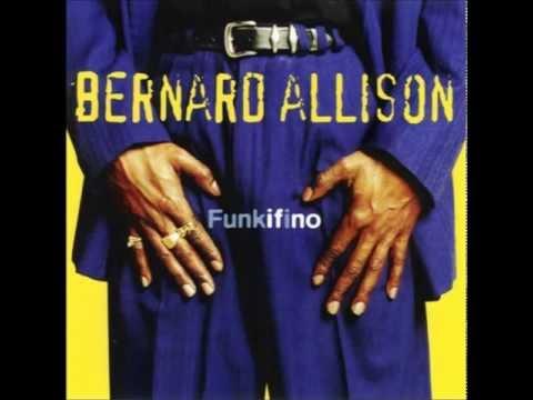 Bernard Allison - Live Together