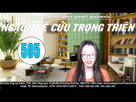 NTCTT 505 - Lại Tới Vong Mệnh Hồ