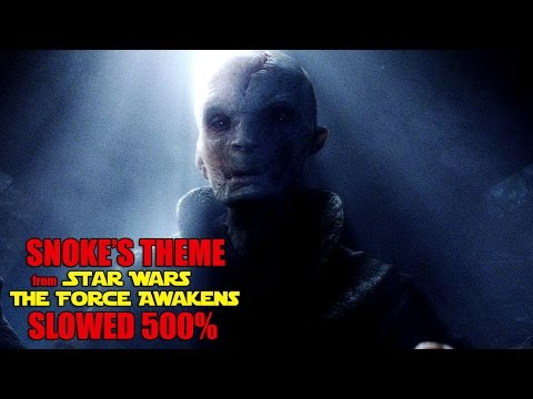 Snoke's Theme (Slowed Down 500%) - Star Wars The Force Awakens