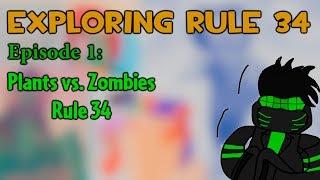 Exploring Rule 34 - Episode 1: Plants vs. Zombies (+18)