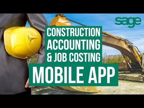 Construction Accounting & Job Costing Mobile App - Sage 100 Contractor + Sage Service Operations SSO