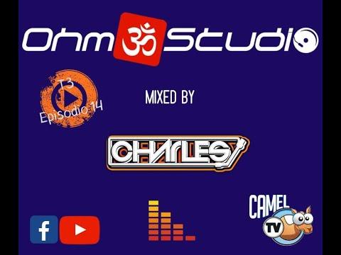 Ohm Studio T3x14 By Dj Charles (parte1) (8.2.20)