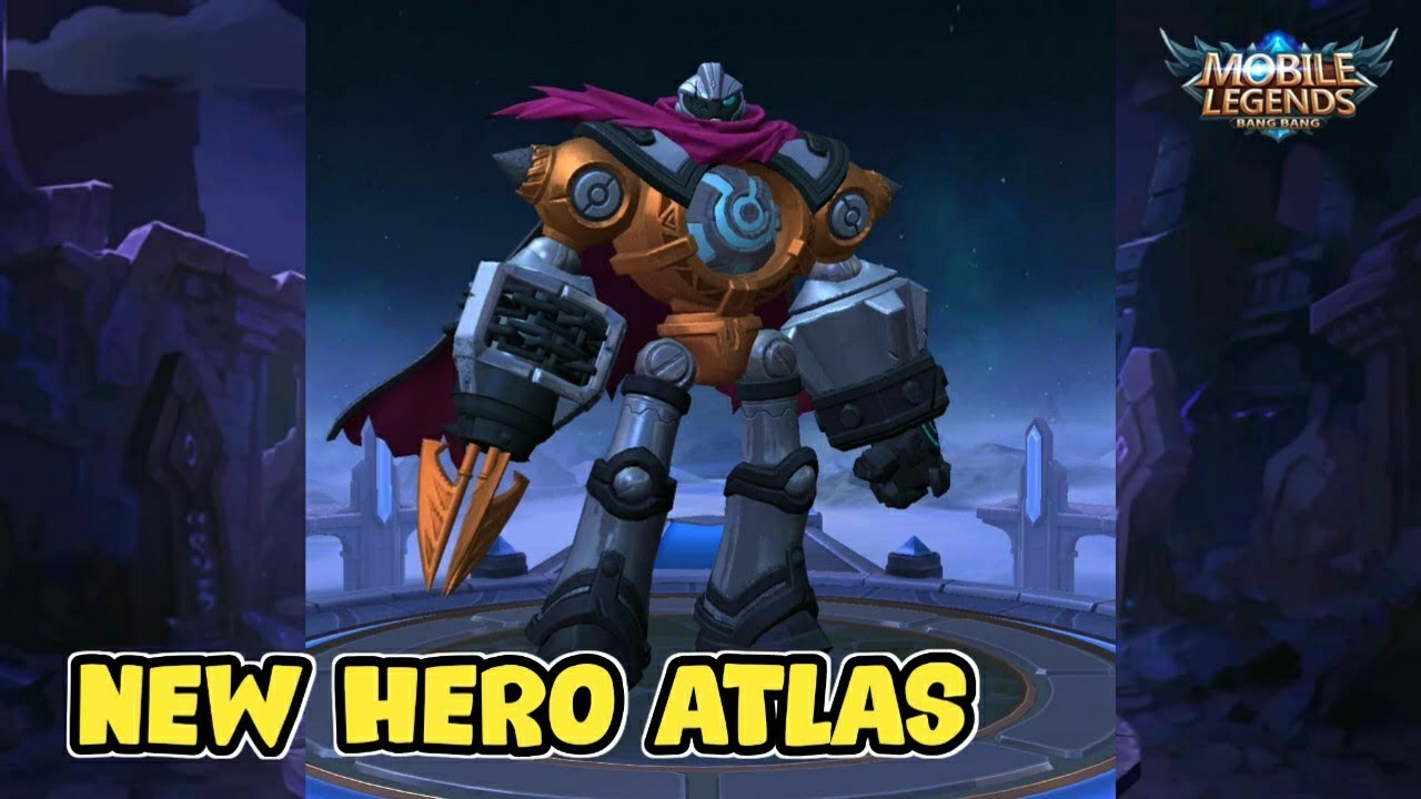 NEW HERO ATLAS HERO BARU MOBILE LEGENDS