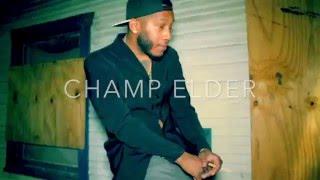Champ Elder - Married To The Game (I Feel Ya)