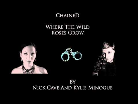 ChaineD - Where The Wild Roses Grow (Cover)