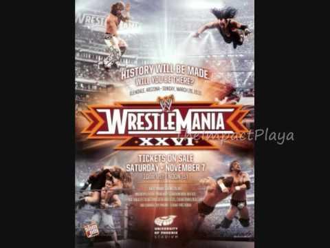 WWE Wrestlemania 26 Theme -