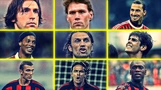 AC MILAN Legends - Who Is Your Favourite Ac Milan Player? HD 😱