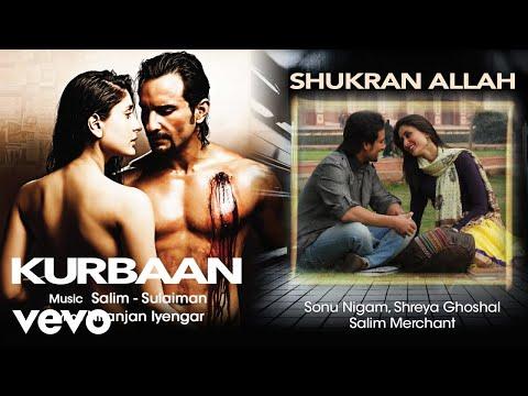 Shukran Allah Audio Song - Kurbaan|Kareena, Saif Ali Khan|Sonu Nigam|Shreya Ghoshal Mp3