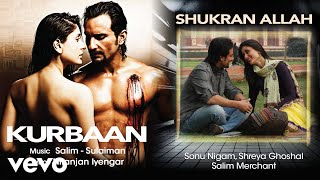 Shukran Allah - Official Audio Song | Kurbaan| Salim Sulaiman