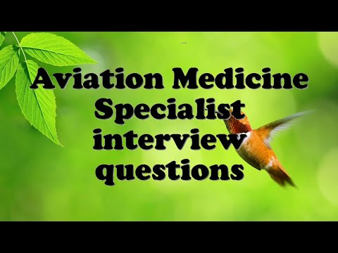 Aviation Medicine Specialist interview questions