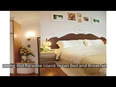 Loving Hut Paradise Island Vegan Bed and Breakfast