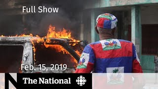 The National for February 15, 2019 — Trump's Emergency, Haiti Protests, Amber Alert Death