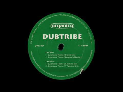 Dubtribe  Sunshines Theme 1994