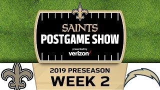 Saints Postgame Show presented by Verizon: Preseason Week 2 vs. Los Angeles Chargers