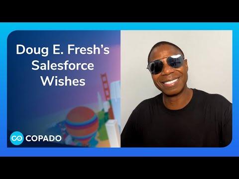 Doug E Fresh's Salesforce Wishes