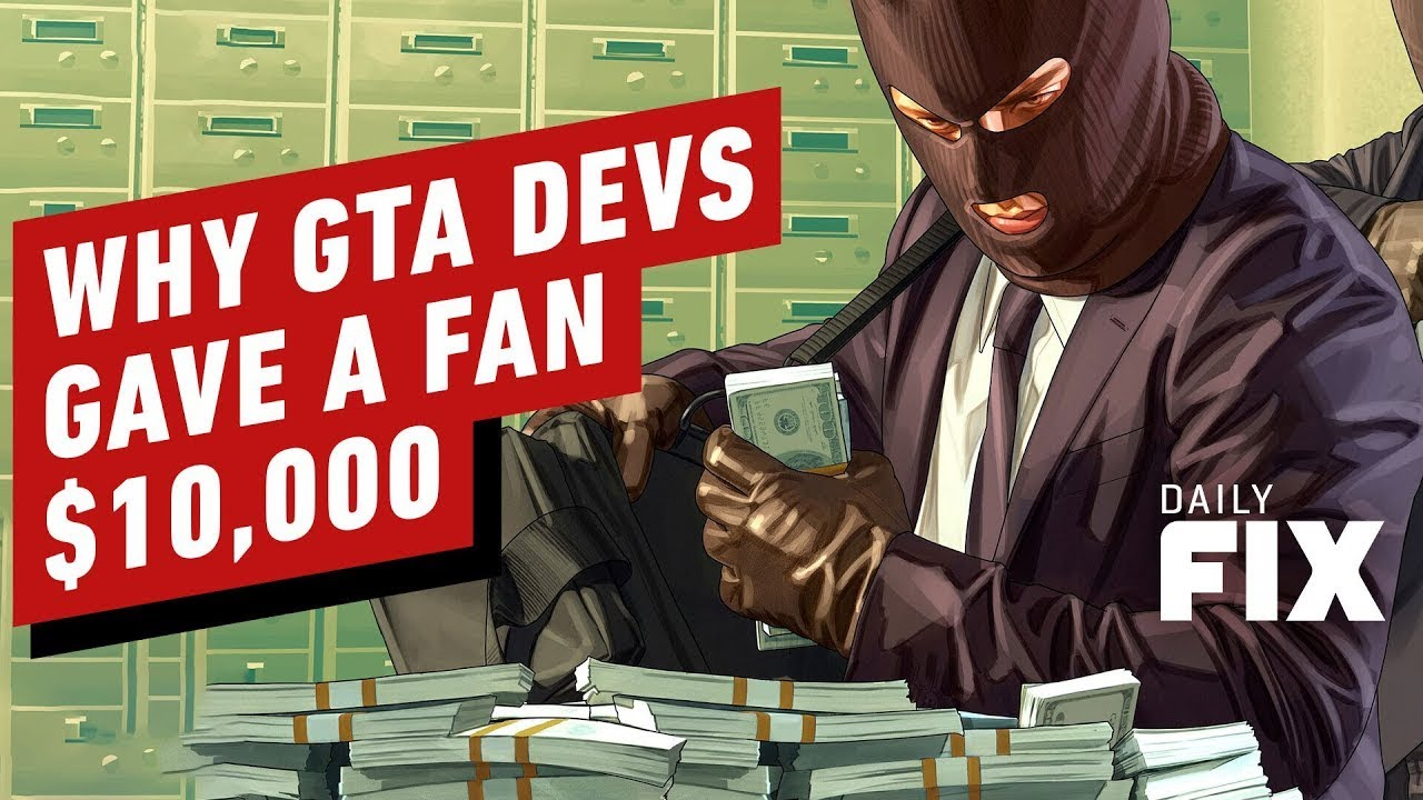 Why GTA Devs Made $ 10,000 Fans of Fans – IGN Daily Fix – IGN