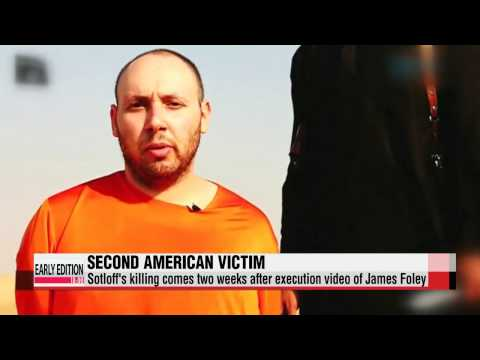 Islamic State posts video showing beheading of second American journalist   IS,