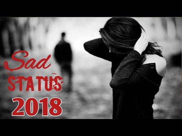 💖 New WhatsApp Status Video 2018 💖,😢 Sad New whatsapp status 2018