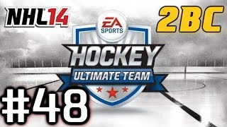 NHL 14: HUT Series - 2BCSuperb ep. 48
