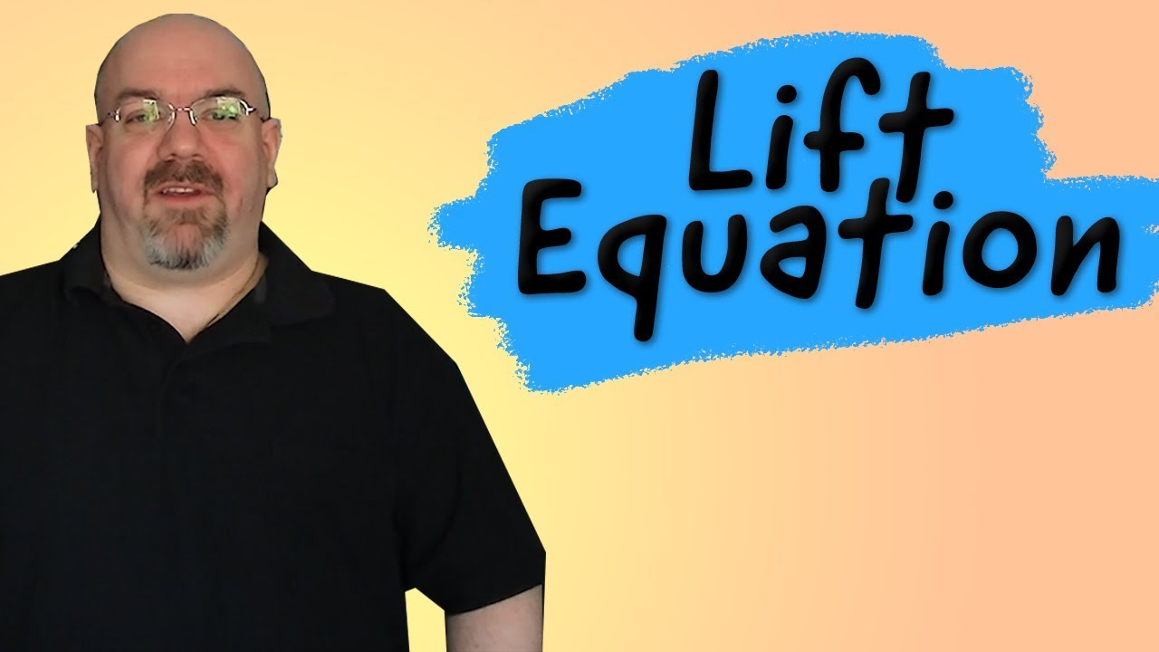 The Lift Equation