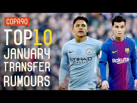 TOP 10 JANUARY TRANSFER RUMOURS