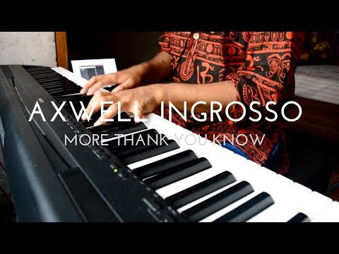 Axwell /\ Ingrosso - More Than You Know (EPIC PIANO COVER)