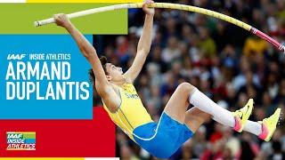 IAAF Inside Athletics: Armand Duplantis - Extended Cut