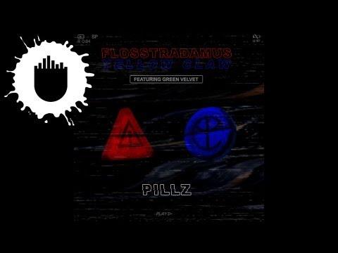 Flosstradamus & Yellow Claw feat. Green Velvet - Pillz (Cover Art)