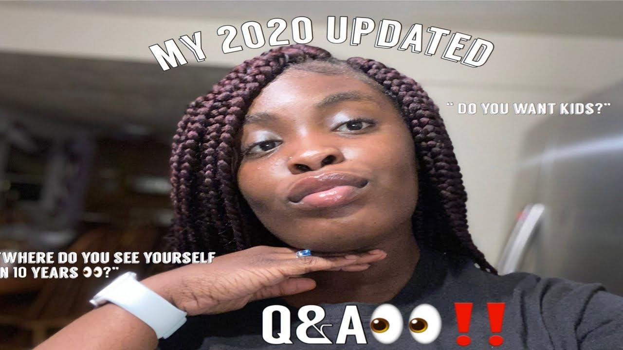 MY 2020 UPDATED Q&A 👀‼️