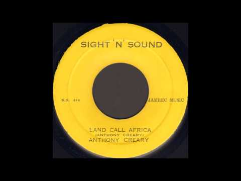 Anthony Creary ‎- Land Call Africa