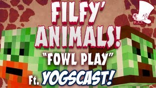 One of Hat Films's most viewed videos: Filfy Animals - Fowl Play Ft. Yogscast