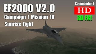 EF2000 V2.0 Eurofighter Typhoon Campaign 1 Mission 10 Sunrise Fight [Episode 14]