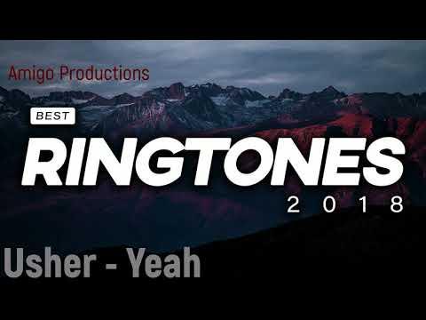 The Best Ringtones #38 Usher - Yeah Ft. Lil Jon ( 2018 )