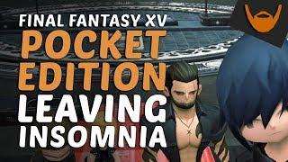 Final Fantasy XV: Pocket Edition - Leaving Insomnia Comparison