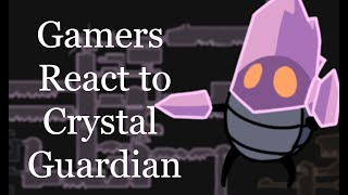 Gamers React To Crystal Guardian - Hollow Knight