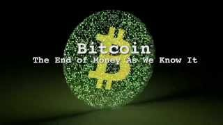 Trailer: Bitcoin The End of Money As We Know It
