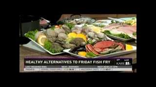 Healthy Alternatives to the Friday Fish Fry (3/28/14 on KARE 11)