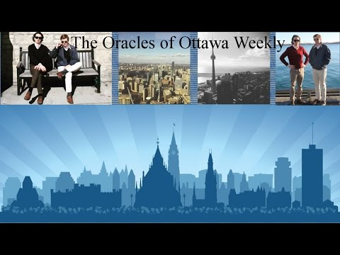 The Oracles of Ottawa Weekly - EP 00 - Introduction, Meet the hosts