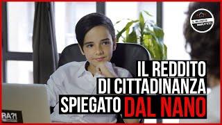 Il Milanese Imbruttito - Il reddito di cittadinanza SPIEGATO DAL NANO