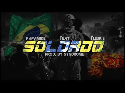 Download PapaMike  - Soldado - Part.  Fleurie (Rap Policial)