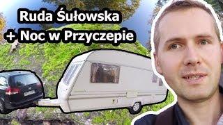 Ruda Sułowska i Ciemna Noc w Przyczepie Kempingowej (Vlog #104)