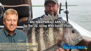 June 28, 2018 New Jersey/Delaware Bay Fishing Report with Jim Hutchinson, Jr.