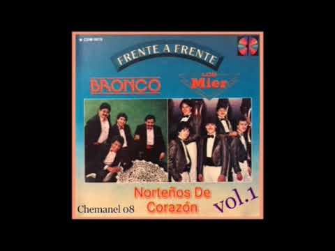 BRONCO Y LOS MIER FRENTE A FRENTE VOL. 1 MIX NORTEÑO (chemanel)