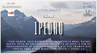 Estudo Bíblico - 1º Pedro - 24/03/2021 (ao vivo)