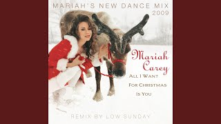 All I Want for Christmas Is You (Mariah's New Dance Mix Extended 2009)