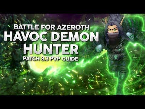 BFA 8.3 | Havoc Demon Hunter PvP Guide - Strongest Solo Melee Class