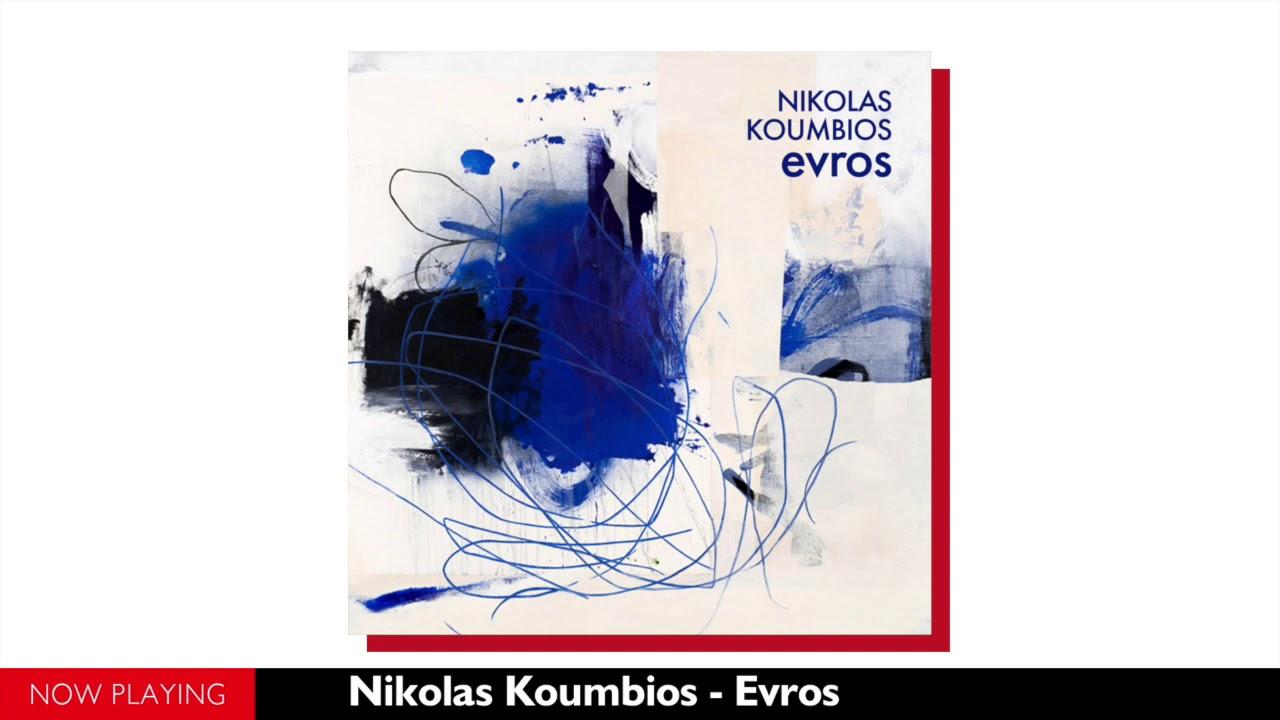 Nikolas Koumbios - Evros (Single//Official Audio)