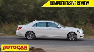 2014 Mercedes-Benz S-Class | Comprehensive Review | Autocar India