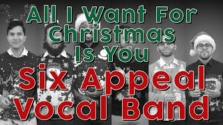 Baixar All I Want For Christmas Is You (Mariah Carey) - Six Appeal Vocal Band