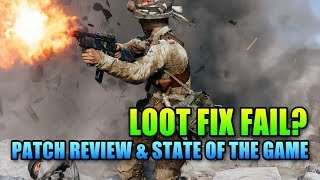 Loot Fix Fail? Battlefield V Patch Review & State of The Game